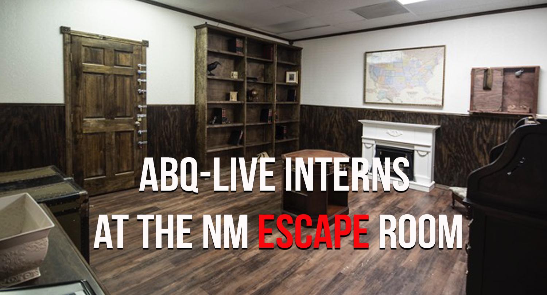 Abq live interns at the nm escape room for Escape room live